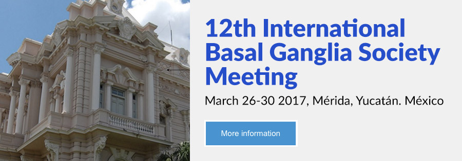 12th International Basal Ganglia Society Meeting