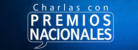 Charlas Premios Nacionales