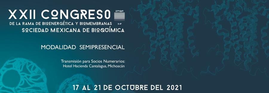 XXII Congreso bioenergetica y biomembranas